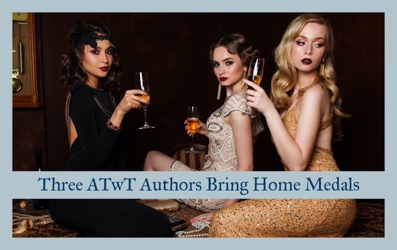Three AROUND THE WRITER'S TABLE Authors Bring Home Medals!