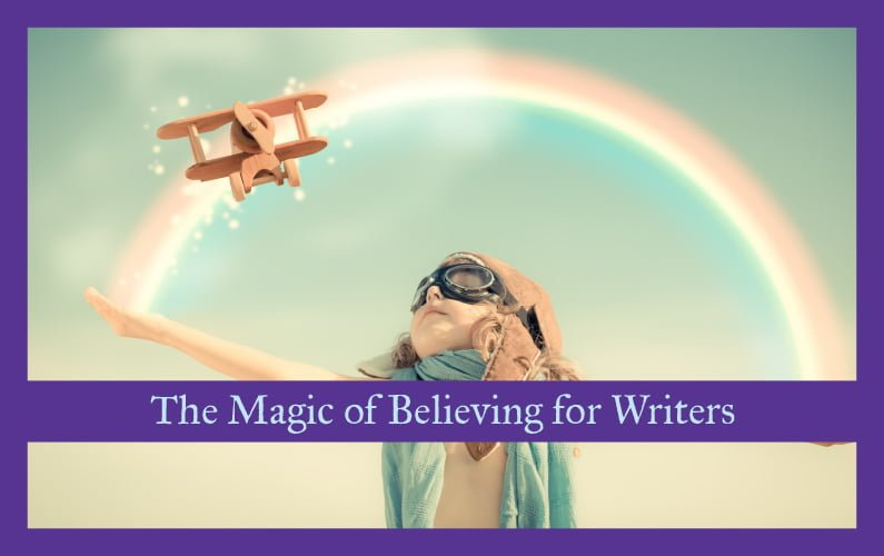 The Magic of Believing for Writers