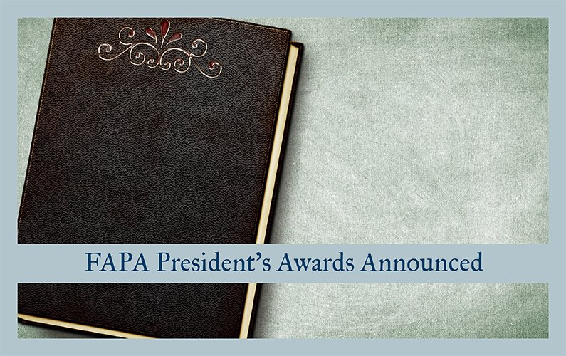 FAPA President's Awards Announced