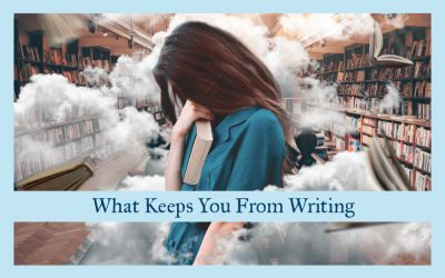 What Keeps You from Writing