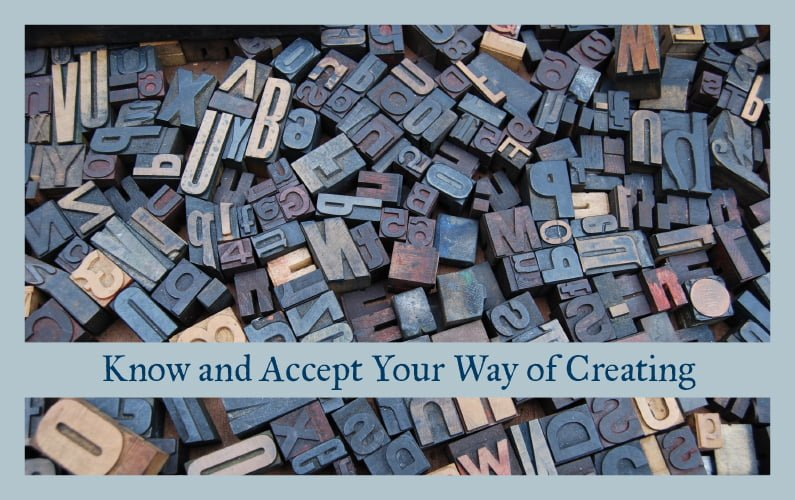 Know and Accept Your Way of Creating