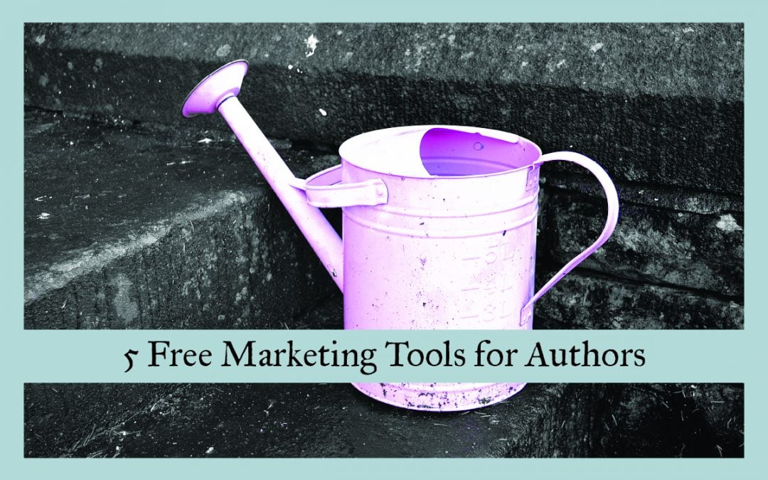 5 Free Marketing Tools for Authors