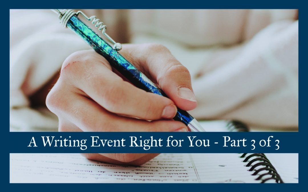 A Writing Event Right for You – Part 3 of 3