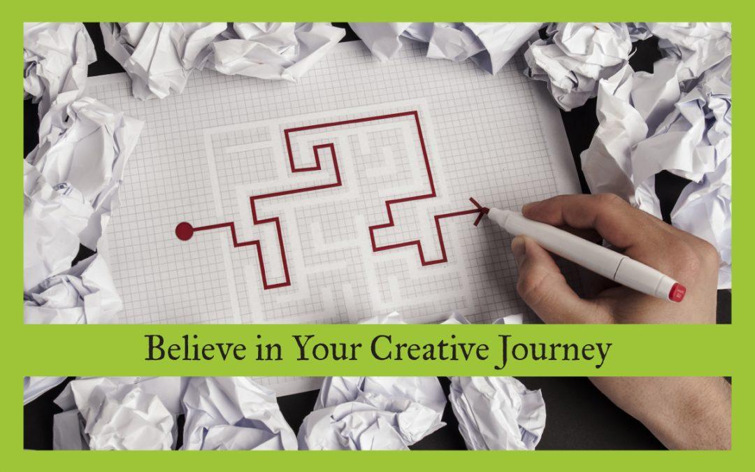 Believe in Your Creative Journey