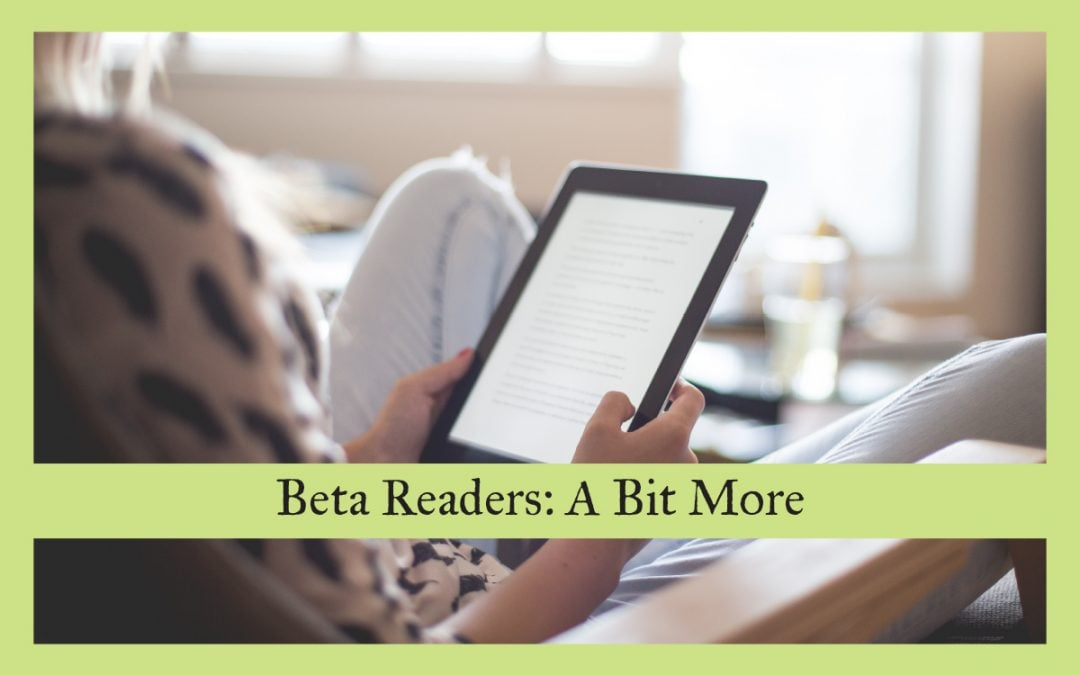 Beta Readers: A Bit More