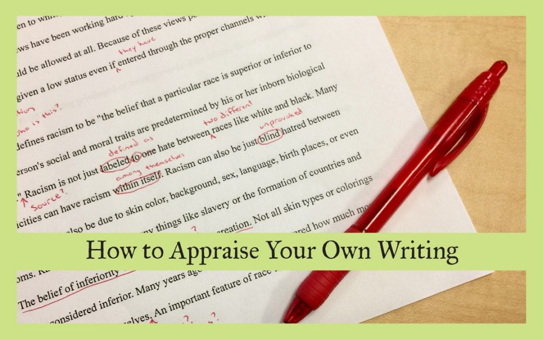 How to Appraise Your Own Writing