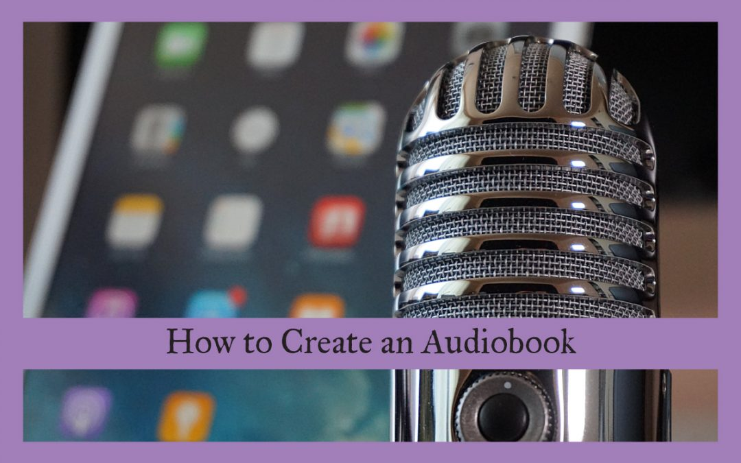 How to Create an Audiobook