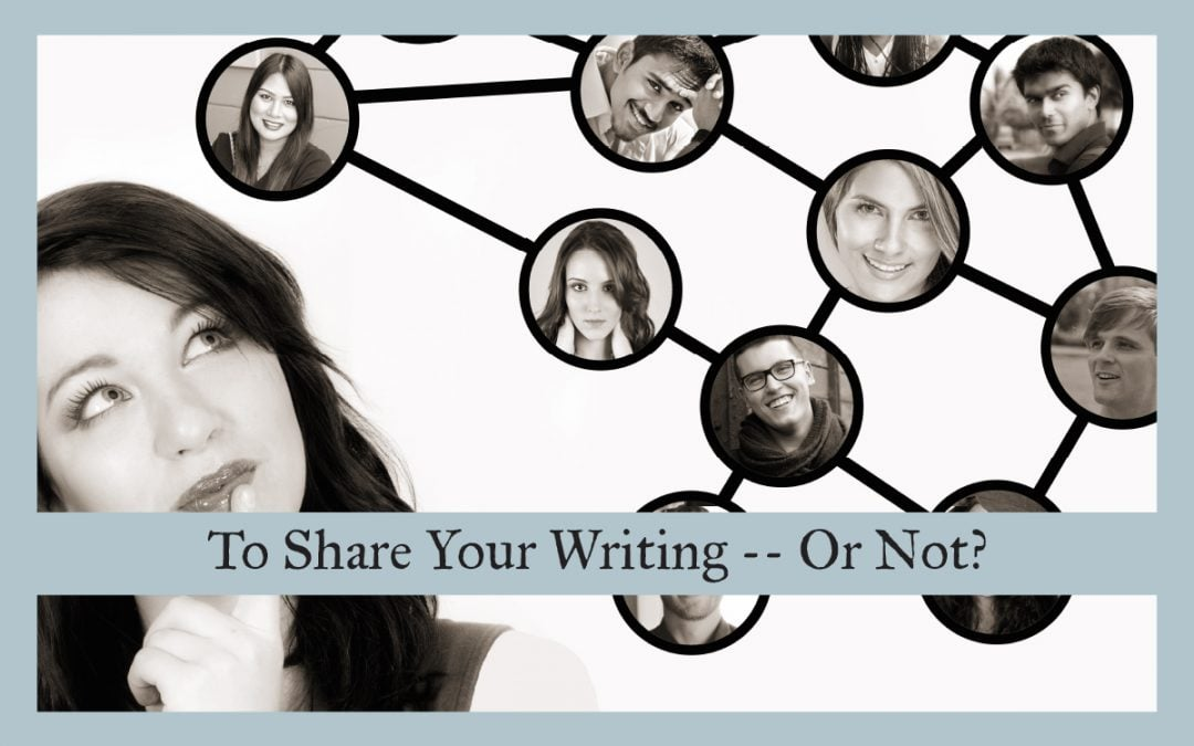 To Share Your Writing—or Not?