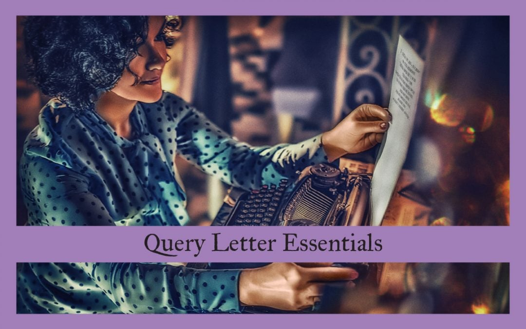 Query Letter Essentials